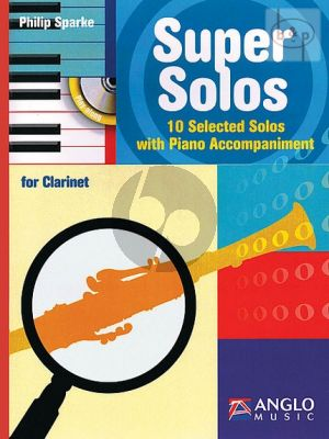 Super Solos Clarinet-Piano Bk-Cd (10 Selected Solos) (interm.-adv.)