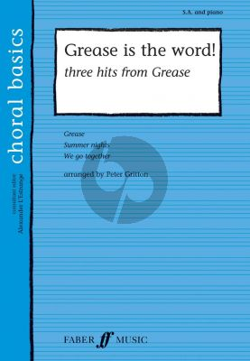 Grease is the Word! (3 Hits) (SA-Piano) (arr. Peter Gritton)