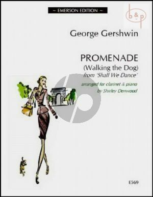 Gershwin Promenade (Walking the Dog) Clarinet and Piano (from Shall We Dance) (arr. Shirley Denwood)