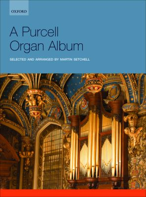 A Purcell Organ Album (edited by Martin Setchell)