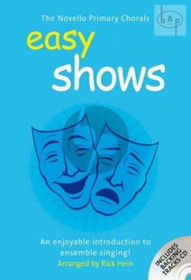 Easy Shows (Novello Primary Chorals) (2 part unison voices with piano accomp.)