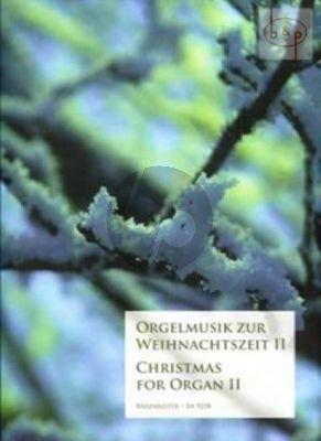 Orgelmusik zur Weihnachtszeit Vol.2