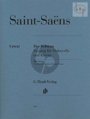 Saint-Saens The Swan (Le Cygne) (from The Carnival of the Animals) cello-piano (ed. by Frank Buchstein) (Henle-Urtext)