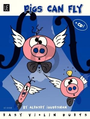 Igudesman Pigs Can Fly (Easy Violin Duets with Poems) (Bk-Cd)