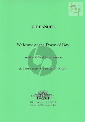 Welcome as the Dawn of Day (Recit. and Duet from Solomon)