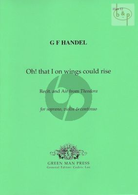 Oh! that I on wings could rise (Recit. and Air from Theodora)