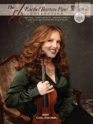 Rachel Barton Pine Collection (Original Compositions-Arrangements-Cadenzas and Editons)