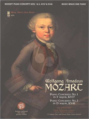 Mozart Concerto No.1 in F Major, KV 37 and Concerto No.3 in D Major KV 40 Piano Solo Part with 2-CD Set (Music Minus One)