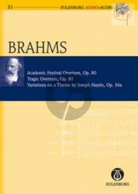 Academic Festival Overture Op.80 -Tragic Overture Op.81 and Variations on a theme by Haydn Op.56A