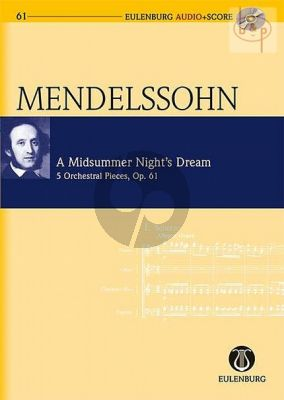 Midsummer Night's Dream (5 Orchestral Pieces) Op.61 (Study Score with Audio CD)