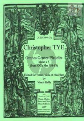 Omnes Gentes Plaudite (Motet a 5) 9from OCh Mss 984 - 88) (SATTB) (or Viols/Reorders)