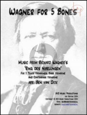 Wagner for 5 Bones