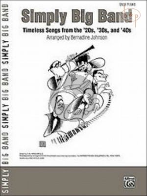 Simply Big Band (Timeless Songs from the 20's- 30's and 40's) (Easy Piano