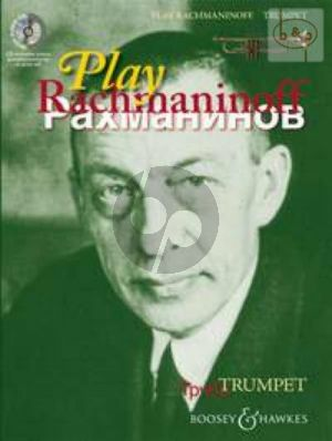 Play Rachmaninoff (11 well known works for intermediate players) (Trumpet)
