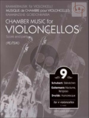 Chamber Music for Violoncellos Vol.9 (4 Vc.)