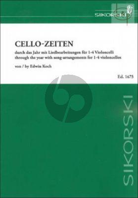 Cello-Zeiten (Durch das Jahr mit Lied- bearbeitungen) (1 - 4 Violoncellos)
