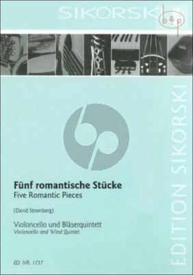 5 Romantische Stucke (Violonc.-Fl.-Ob.-Clar.- Horn-Bassoon)