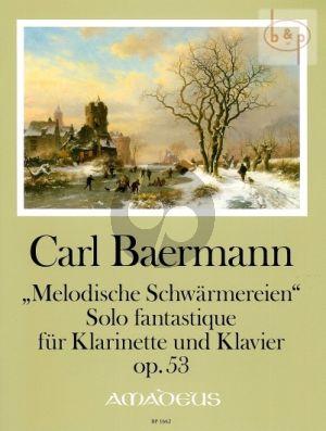 Melodische Schwarmereien Op.53
