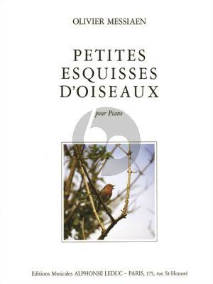 Messiaen Petites Esquisses d'Oiseaux pour Piano