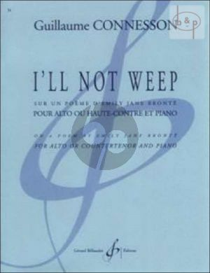 I'll not weep