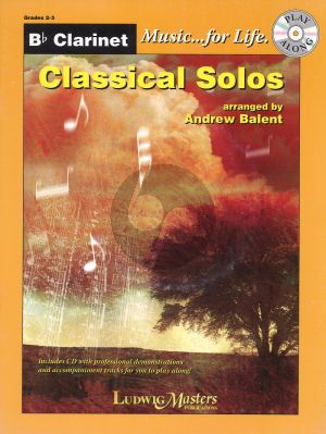 Classical Solos for Clarinet (Bk-Cd) (arr. Andrew Balent) (level 2 - 4)