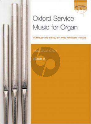Oxford Service Music for Organ Vol.2