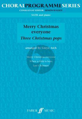 Merry Christmas Everyone SATB-Piano (3 Christmas Pops) (arr. by Gwyn Arch)
