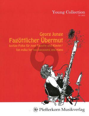 Junge Fagottlicher Ubermut (Polka) 2 Fagotte und Klavier