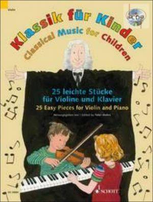 Klassik fur Kinder 25 Easy Pieces for Violin and Piano Book-CD