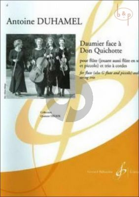 Daumier face a Don Quichotte (Flute[also Alto/Picc.] -Stringtrio) (Score/Parts)