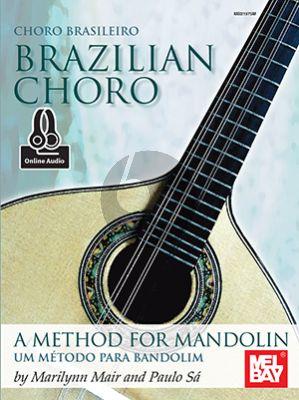 Mair-Sa Brazilian Choro (A Method for Mandolin and Bandolim) (Book with Audio online)