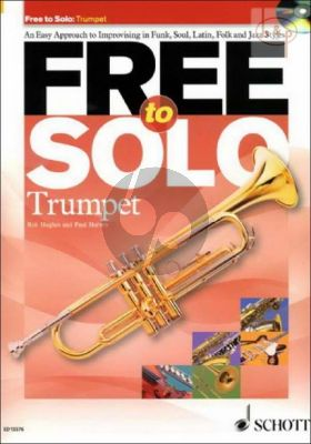 Free to Solo (An easy Approach to Improvising in Funk-Soul-Latin-Folk and Jazz Styles)