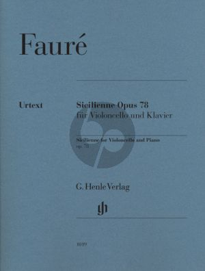 Faure Sicilienne Op. 78 Violoncello and Piano (edited by Cornelia Nickel) (Henle-Urtext)