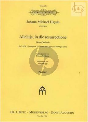 Alleluja, in die Resurrectione (Oster-Graduale) (SATB- 2 Trp[Bb]- 2 Vi.-Organ)