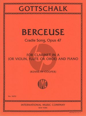 Gottschalk Berceuse Op.47 for Clarinet in A and Piano