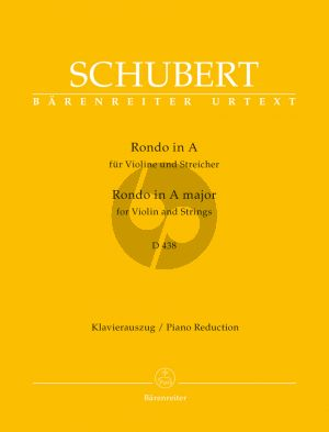 Schubert Rondo A-major D.438 Violin and Strings (piano red.) (edited by Michael Kube) (Barenreiter-Urtext)