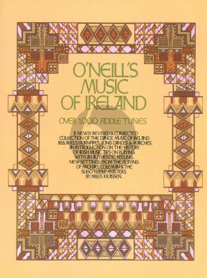 O'Neill's Music of Ireland Violin Solo (over 1000 Fiddle Tunes) (edited by Miles Krassen)
