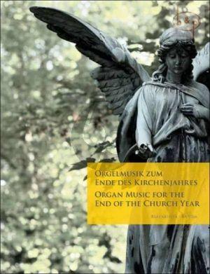 Orgelmusik zum Ende des Kirchenjahres