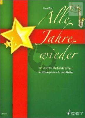 Alle Jahre Wieder (Die schonsten Weihnachtslieder)