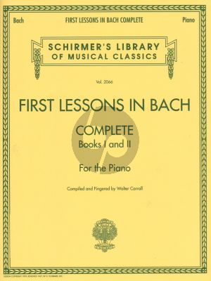 First Lessons in Bach Complete (arr. W.Carroll)