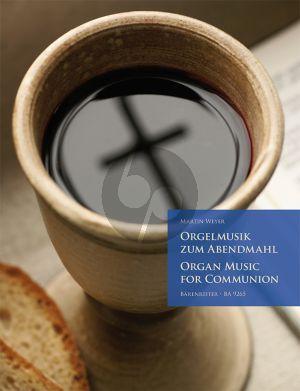 Orgelmusik zum Abendmahl (Organ Music for Communion) (edited by Martin Weyer)