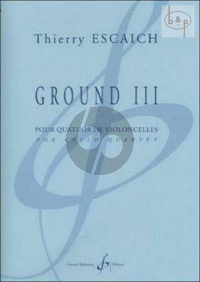 Ground III (4 Violonc.)