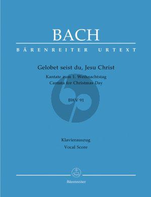 Bach J.S. Kantate BWV 91 Gelobet seist du, Jesu Christ Vocal Score (Cantata for Christmas Day) (German)