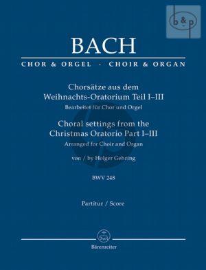 Chorsatze aus dem Weihnachts-Oratorium Teil I-III (SATB-Organ)