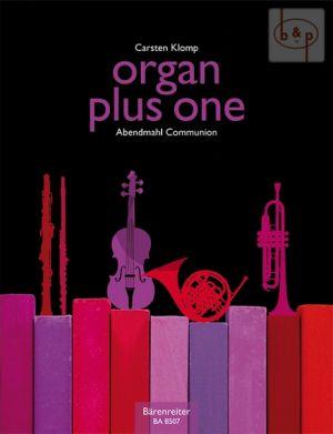 Organ plus One (Abendmahl-Communion) (Organ with any C.-Bb.-Eb. and F Instr.)