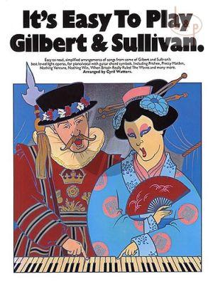 It's Easy to Play Gilbert & Sullivan