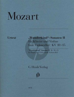 Mozart Wunderkind Sonaten Vol.2 KV 10 - 15 Violine und Klavier (edited by W.D.Seiffert) (fingering and bowing B.Schmid) (fingering piano A.Haering) (Henle-Urtext)