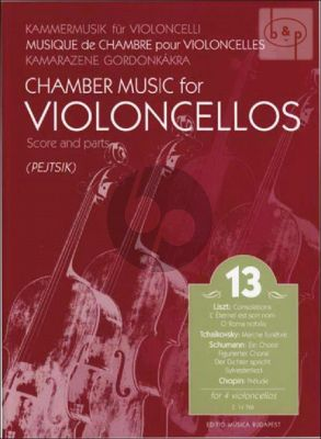 Chamber Music for Violoncellos Vol.13 (4 Vc.)