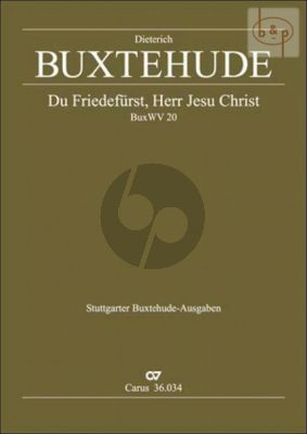 Du Friedefurst, Herr Jesu Christ BuxWV 20 (SSATB- 2 Vi.-Violone-Bc)