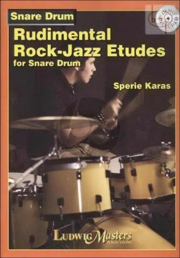 Rudimental Rock-Jazz Etudes for Snare Drum